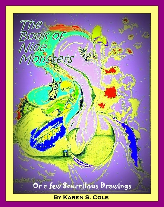 The Book of Nice Monsters: Or a few Scurrilous Drawings